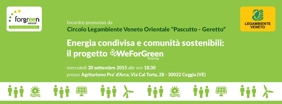 Evento ForGreen - Legambiente Veneto Orientale - WeForGreen